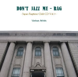 Japan Ragtime Club CD Vol.3